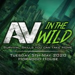 AV - In The Wild : Tues 5th May 2020